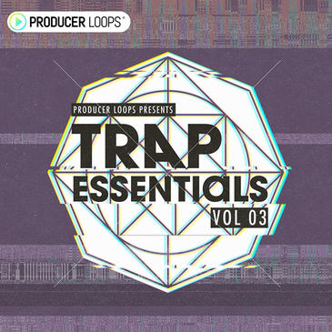 Producer Loops Trap Essentials Vol 3