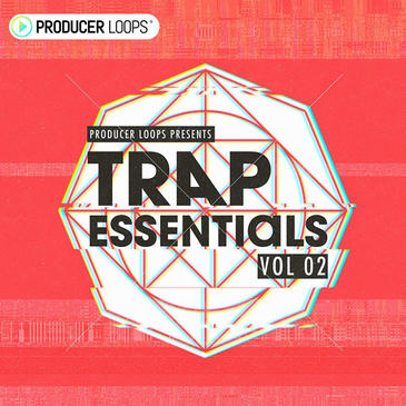 Producer Loops Trap Essentials Vol 2