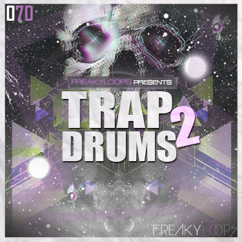 Freaky Loops Trap Drums Vol.2