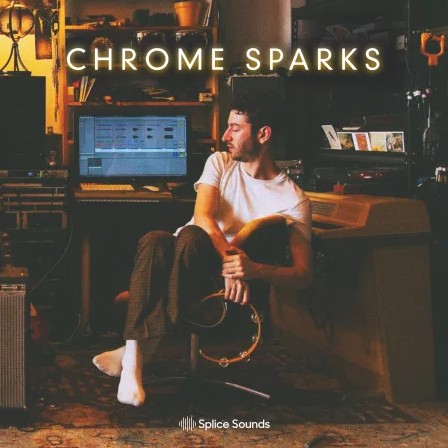 Splice Sounds Chrome Sounds by Chrome Sparks
