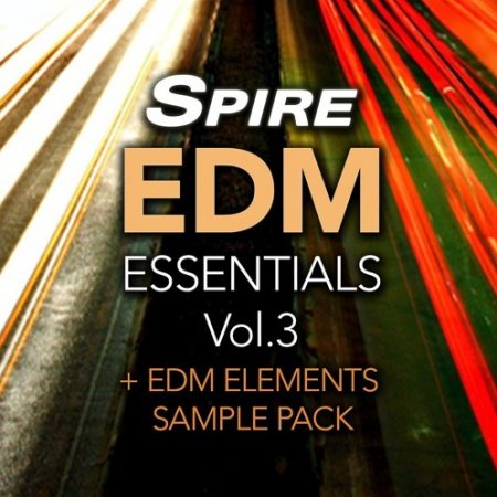 Reveal Sound Spire EDM Essentials Vol.3