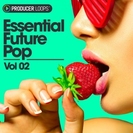 Producer Loops Essential Future Pop Vol 2