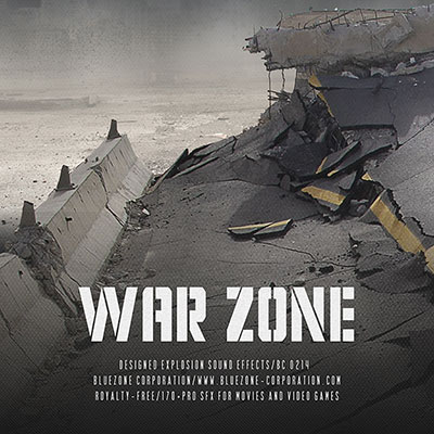 Bluezone Corporation War Zone Designed Explosion Sound Effects