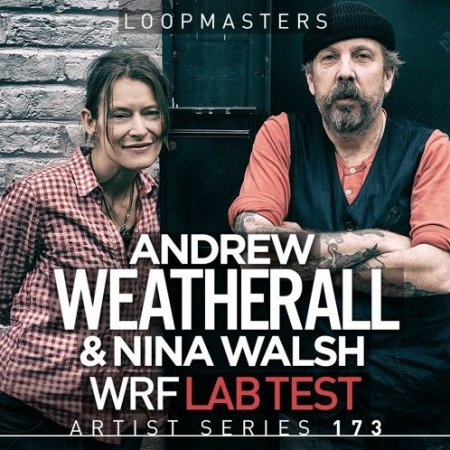 Loopmasters Andrew Weatherall and Nina Walsh WRF Lab Test