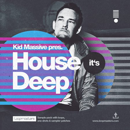 Loopmasters House Its Deep