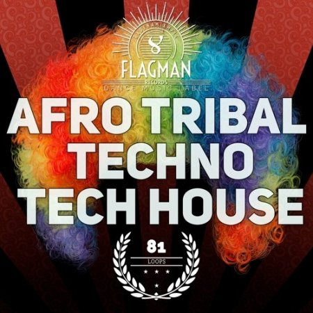 Flagman Afro Tribal Techno and Tech House