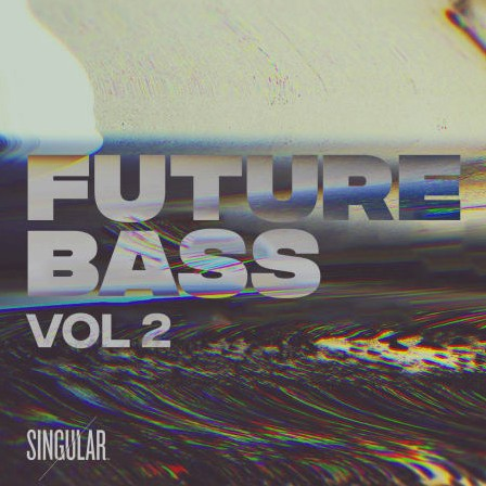 Splice Future Bass Vol. 2 by Singular Sounds