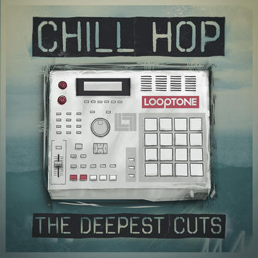 Looptone Chill Hop The Deepest Cutz