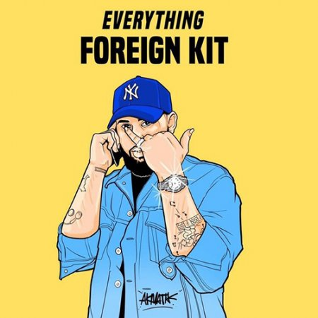 Foreign Teck Presents Everything Foreign Drumkit