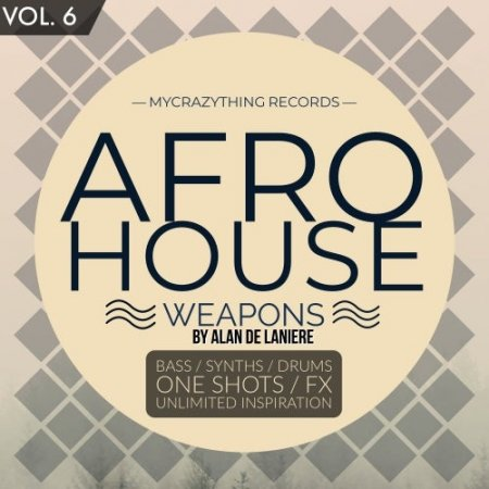 Mycrazything Records Afro House Weapons 6