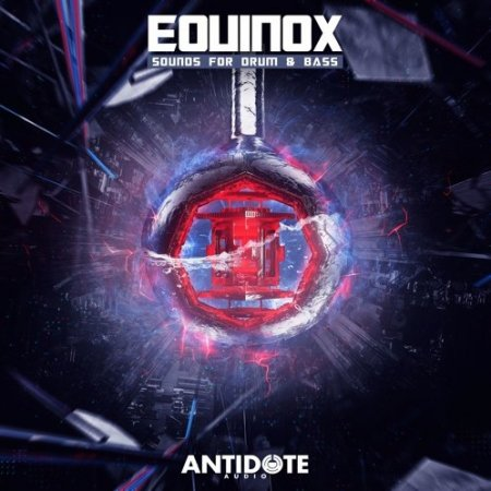 Antidote Audio Equinox Sounds for Drum & Bass