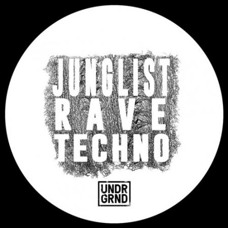 UNDRGRND Sounds Junglist Rave Techno