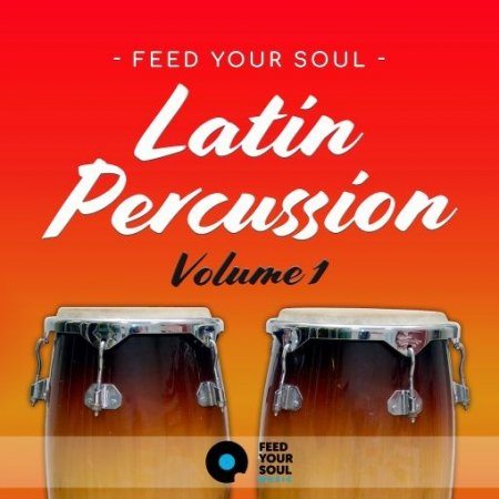Feed Your Soul Music Feed Your Soul Latin Percussion Volume 1
