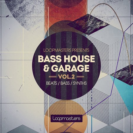 Loopmasters Bass House and Garage Vol.2