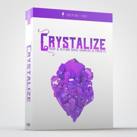 OCTVE.CO Crystalize Trap & Future Bass Samples and Presets