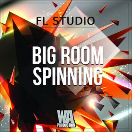 WA Production Big Room Spinning FL Studio Template