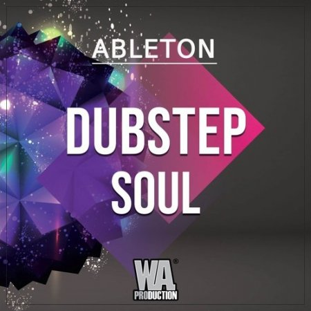 W.A. Production Dubstep Soul Template