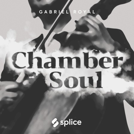 Splice Originals Chamber Soul with Gabriel Royal
