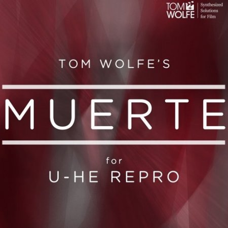 Tom Wolfe Muerte for u-he Repro