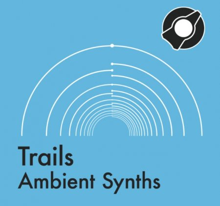 Reverb Machine Trails Ambient Synths