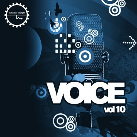 Industrial Strength Voice Vol. 10