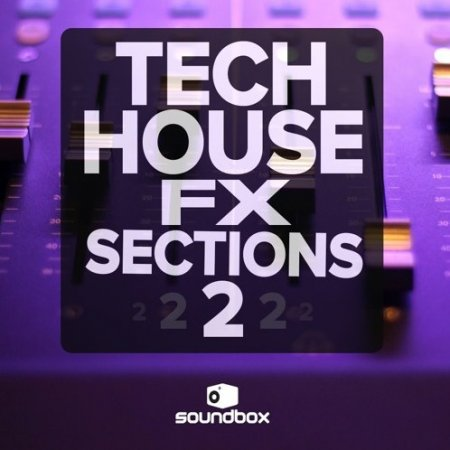 Soundbox Tech House Fx Sections 2