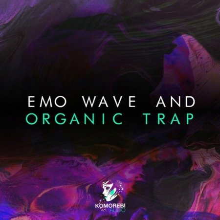 Komorebi Audio Emo Wave And Organic Trap