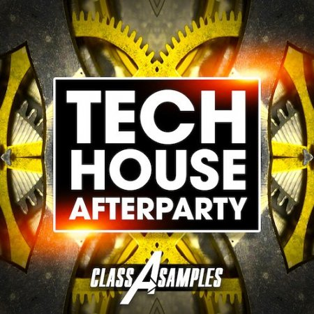 Class A Samples Tech House Afterparty