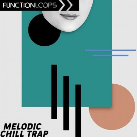 Function Loops Melodic Chill Trap