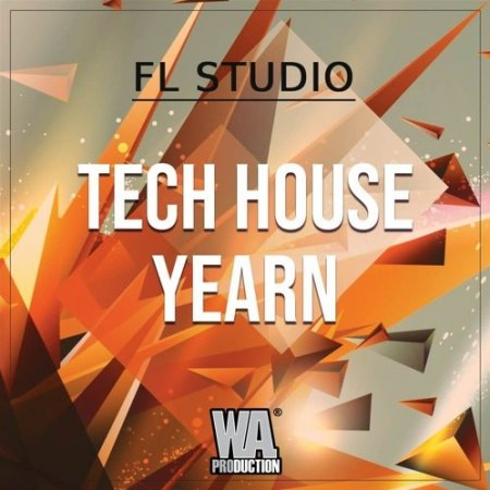 W.A. Production Tech House Yearn FL Studio Template