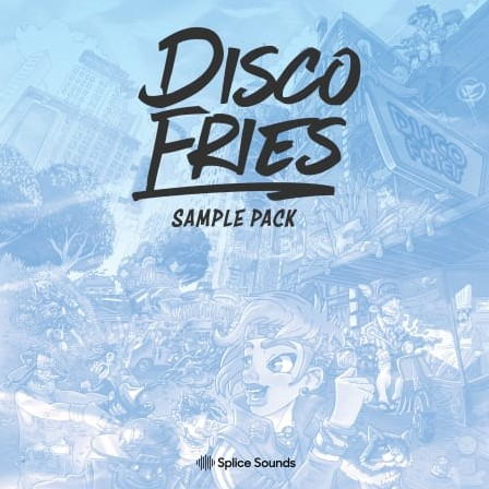 Splice Sounds - Disco Fries' Sample Pack