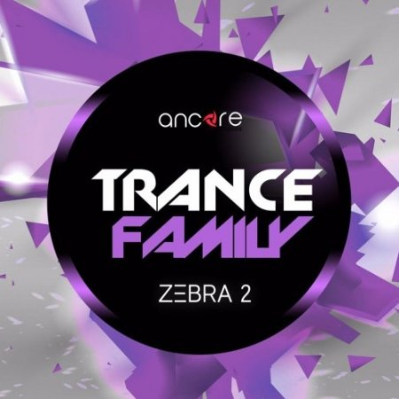 Ancore Sounds Trance Family Volume 1 for Zebra2