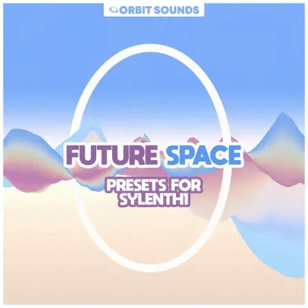 Orbit Sounds Future Space Presets for Sylenth1