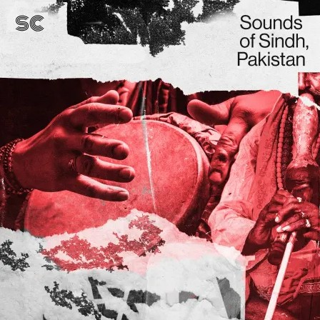 Sonic Collective Sounds of Sindh Pakistan