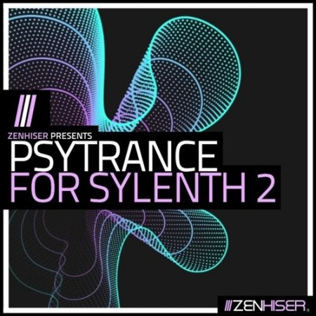 Zenhiser Psytrance For Sylenth 2