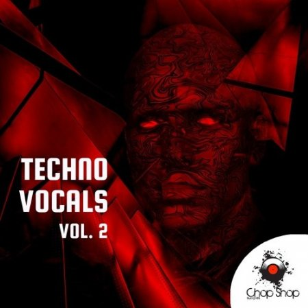 Chop Shop Samples Techno Vocals Vol 2
