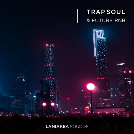 Laniakea Sounds Trap Soul and Future RnB