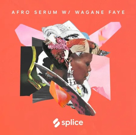 Splice Sessions Senegalese Serum with Wagane Faye