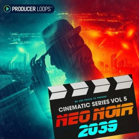 Producer Loops Cinematic Series Vol 5 Neo Noir 2039