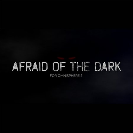 Indefinable Audio Afraid Of The Dark for Omnisphere 2