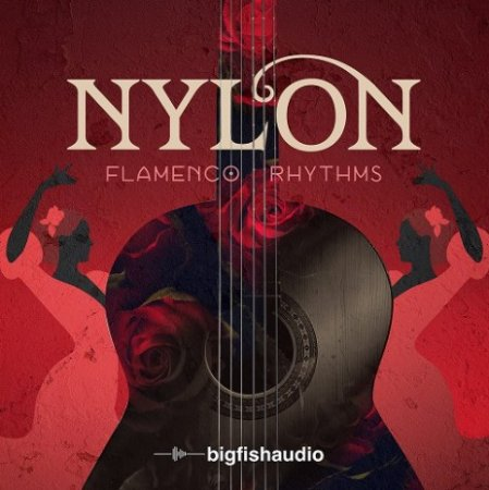 Big Fish Audio Nylon - Flamenco Rhythms