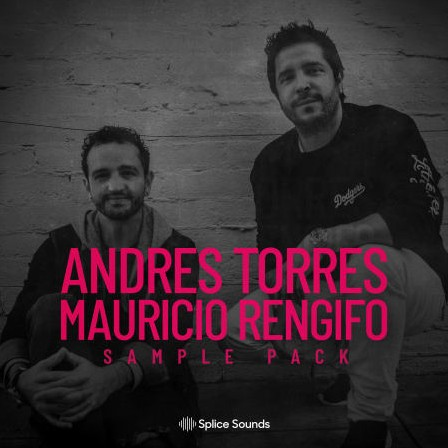Splice The Andres Torres & Mauricio Rengifo Sample Pack