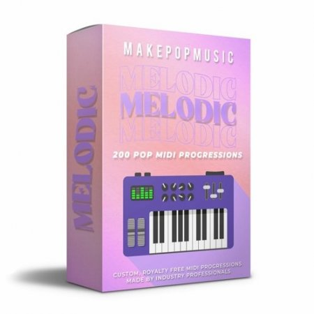 Make Pop Music Melodic MIDI Progressions
