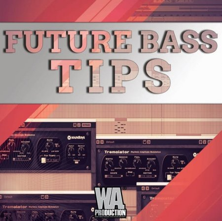 W.A. Production Future Bass Tips And Tricks