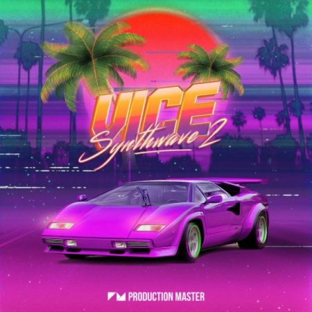 Production Master Vice 2 - Synthwave