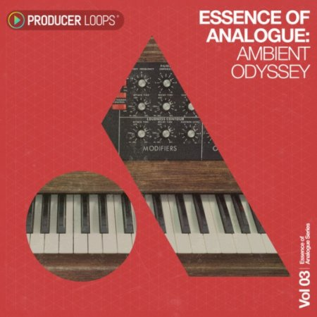 Producer Loops Essence of Analogue Vol 3: Ambient Odyssey