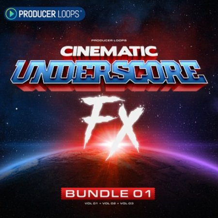 Producer Loops Cinematic Underscore FX Bundle (Vols 1-4)
