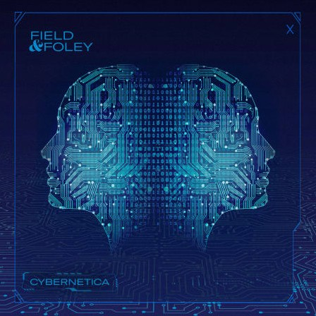 Field and Foley Cybernetica