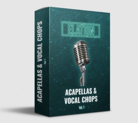 Elation Sounds Acappelas & Vocal Chops Vol. 1