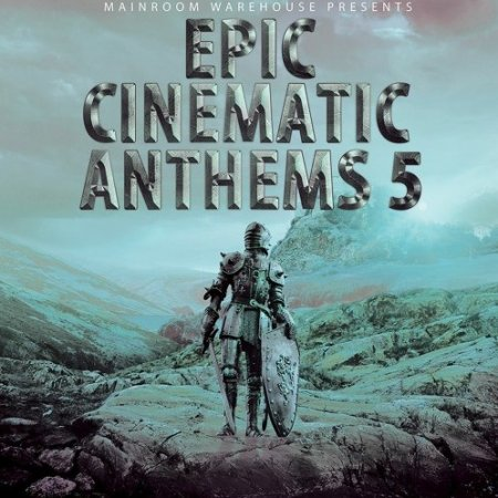 Mainroom Warehouse Epic Cinematic Anthems 5